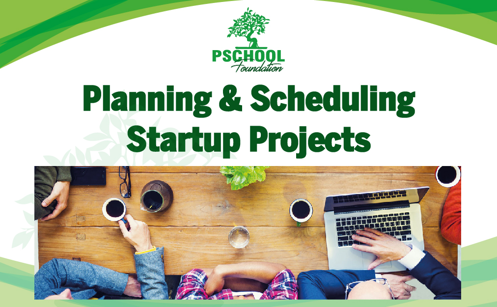 Planning & Scheduling Startup Projects